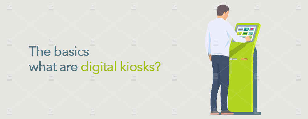 The-basics–What-are-digital-kiosks