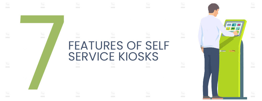 7-Features-of-Self-Service-Kiosks