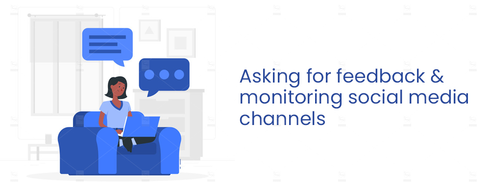 Asking-for-feedback-and-monitoring-social-media-channels