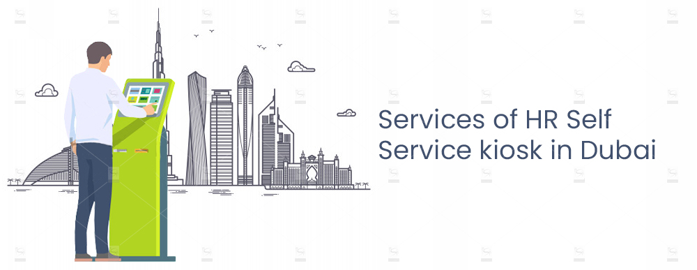 Services-of-HR-Self-Service-kiosk-in-Dubai
