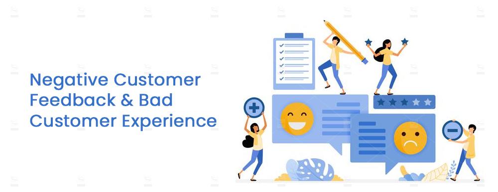 Negative-Customer-Feedback-and-Bad-Customer-Experience