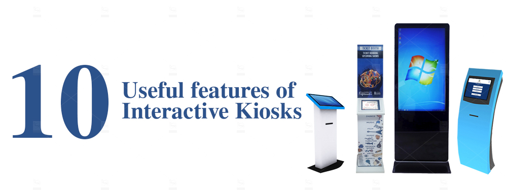 10 Useful Features of Interactive Kiosks