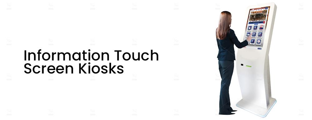 Information Touch Screen Kiosks