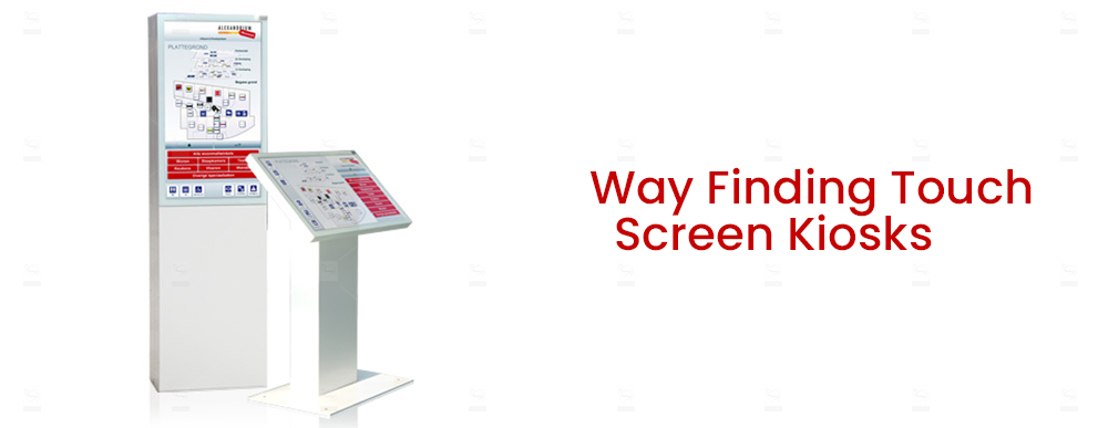 Way Finding Touch Screen Kiosks