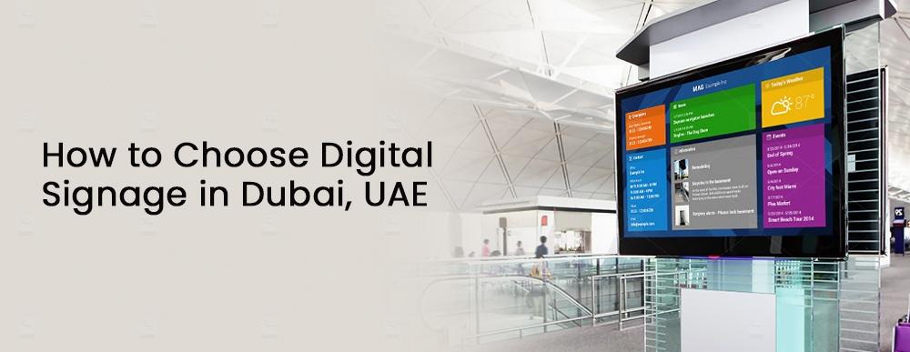 How to Choose Digital Signage in Dubai, UAE