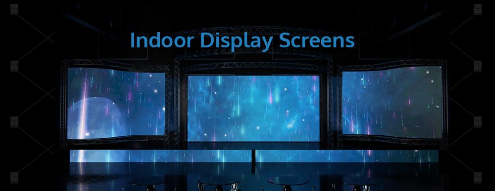 Indoor Display Screens