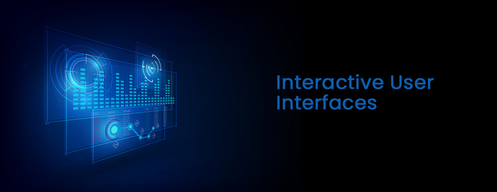 Interactive User Interfaces