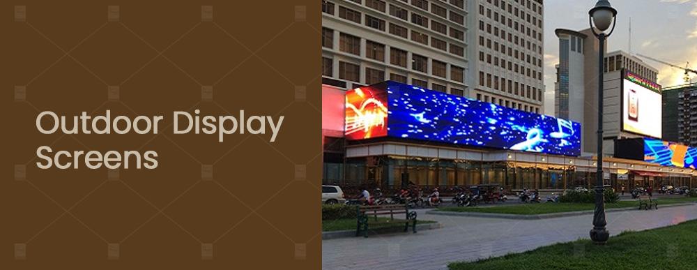 Outdoor Display Screens